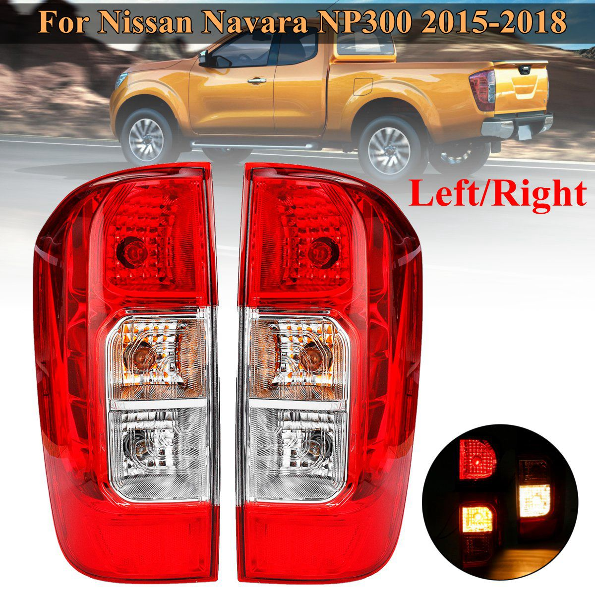 Car Rear Tail Light Red Left/Right for Nissan Navara NP300 2015-2019  Frontier 2018-2019