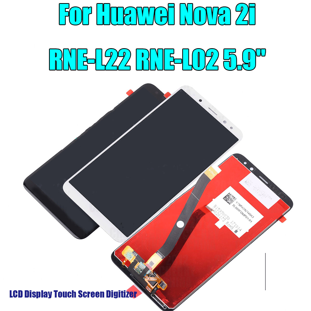 LCD Display Touch Replacement Screen Digitizer For Huawei Nova 2i RNE-L22  RNE-L02 5 9